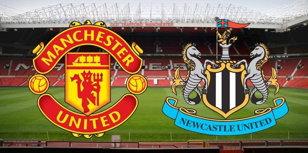 Manchester United vs Newcastle United: Preview, Line-up, and Prediction